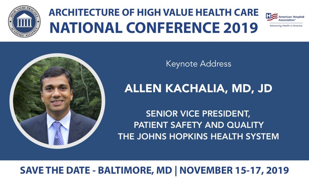2019 National Conference • High Value Practice Academic Alliance